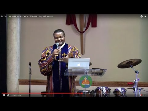 ECWCI Live Stream - October 30 , 2016- Worship and Sermon